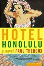 Hotel Honolulu - Paul Theroux