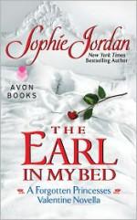 The Earl in My Bed - Sophie Jordan