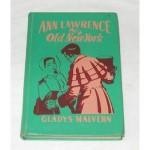 Ann Lawrence of Old New York - Gladys Malvern, Corinne Malvern