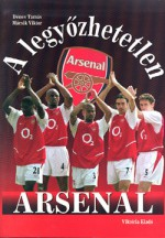 A legyőzhetetlen Arsenal - Tamás Dénes, Viktor Mácsik