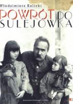 Powrót do Sulejówka - Włodzimierz Kalicki