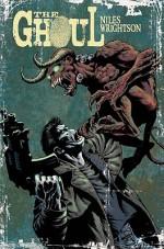 The Ghoul - Steve Niles, Bernie Wrightson