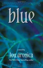 Blue - Lou Aronica
