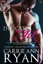 Delicate Ink - Carrie Ann Ryan