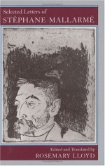 Selected Letters of Stephane Mallarme - Stéphane Mallarmé