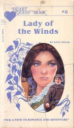 Lady of the Winds: Heart Quest Book Six - Kate Novak