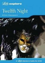 "Gcse ""Twelfth Night"" (Letts Explore) - John Mahoney"