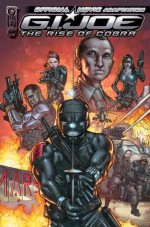 G.I. Joe: Rise of the Cobra Official Movie Adaptation #1 - Denton J. Tipton, Casey Maloney