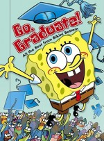 Go, Graduate!: All the Best from Bikini Bottom - David Lewman