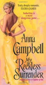 My Reckless Surrender - Anna Campbell