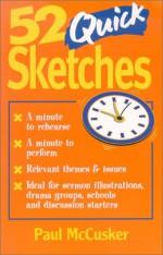 52 Quick Sketches - Paul McCusker