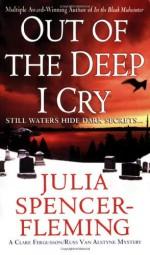 Out of the Deep I Cry - Julia Spencer-Fleming