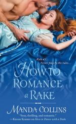 How to Romance a Rake - Manda Collins