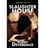 Slaughterhouse High - Robert Devereaux