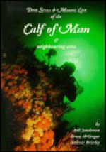 Dive Sites & Marine Life of the Calf of Man & Neighbouring Area - Bill Sanderson, Andrew Brierley