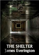 The Shelter - James Everington