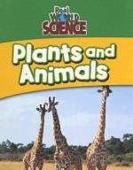 Plants and Animals - Gareth Stevens Publishing