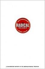 The Radical Reader - Eric Foner, John Campbell McMillian, Timothy Patrick McCarthy