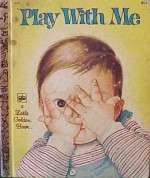 Play with Me - Eloise Wilkin, Golden Press