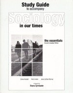 Study Guide to Accompany Sociology in Our Times - Diane Symbaluk, Diana Kendall, Rick Linden, Jane Lothain Murray
