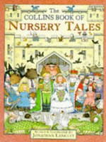 The Collins Book Of Nursery Tales - Jonathan Langley