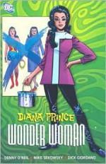 Diana Prince, Wonder Woman, Vol. 1 - Dennis O'Neil, Mike Sekowsky, Dick Giordano, Irv Novick