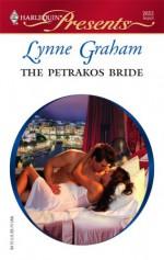 The Petrakos Bride (Greek Tycoons) - Lynne Graham