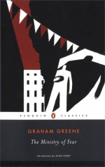 The Ministry of Fear - Alan Furst, Graham Greene