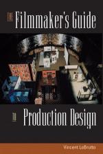 The Filmmaker's Guide to Production Design - Vincent Lobrutto