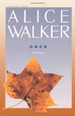 Once - Alice Walker