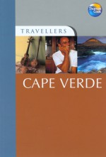 Travellers Cape Verde: Guides to destinations worldwide - Thomas Cook Publishing, Thomas Cook Publishing