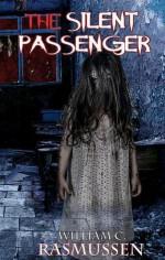 The Silent Passenger - William C. Rasmussen
