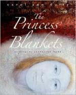The Princess's Blankets - Carol Ann Duffy, Catherine Hyde