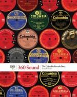 360 Sound: The Columbia Records Story - Sean Wilentz