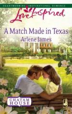 A Match Made In Texas - Arlene James
