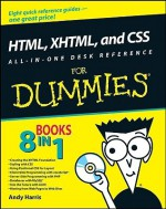 HTML, XHTML, and CSS All-in-One Desk Reference For Dummies - Andy Harris