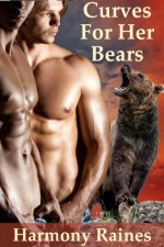 Curves For Her Bears - Harmony Raines