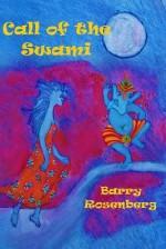 Call of the Swami - Barry Rosenberg, Sharon Black, Judith Rosenberg