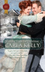 Coming Home for Christmas: A Christmas in ParadiseO Christmas TreeNo Crib for a Bed - Carla Kelly