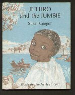 Jethro and the Jumbie - Susan Cooper, Ashley Bryan