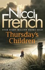 Thursday's Children - Nicci French