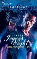 Sentinels: Jaguar Night - Doranna Durgin