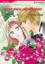 FRONT PAGE ENGAGEMENT (Harlequin comics) - Laura Wright, NATSUE OGOSHI