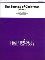 The Sounds of Christmas, Vol 1 (Score & Parts) (Eighth Note Publications) - David Marlatt