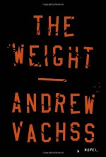 The Weight - Andrew Vachss