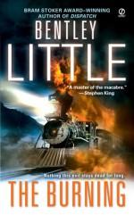 The Burning - Bentley Little