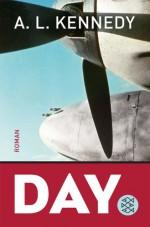Day: Roman - A.L. Kennedy, Ingo Herzke