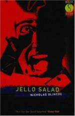 Jello Salad - Nicholas Blincoe