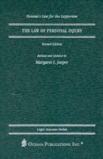 The Law of Personal Injury (Legal Almanac Series. Law for the Layperson) (Revised & Exp) - Margaret C. Jasper