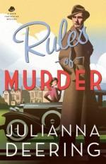 Rules of Murder - Julianna Deering, DeAnna Julie Dodson
